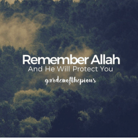 """Be mindful of Allah and He will protect you. Be mindful of Allah and you will find Him before you..."" (Jami` at-Tirmidhi, 2516) - Cling to Allah in every situation throughout your short, temporary life. When you feel happy and prosperous, not in need of anything else, do not become heedless of Allah. Draw closer to Allah by obeying Him and refraining from transgressing against Him. - If a man considers himself independent, he will neglect Allah, and thinks that he is not in need of Allah. When he falls sick, he turns to Allah, but when he is cured, he forgets about Allah. - ""No! But indeed, man transgresses, because he sees himself self-sufficient."" 📙 (Quran, 96:6-7) - When you fall into calamity or adversity (while you are obedient to Allah at times of prosperity), Allah will certainly help you through your good deeds, like what happened in the Hadith of the companions of the rock (see Muslim 2743) who were trapped in the cave by the rock and were unable to come out. Because they had previous good deeds, Allah granted them relief. - We as believers should remember Allah in all situations, in times of ease and difficulties. Without a doubt, we will be tested in this wordly life and so we will endure pain, difficulties and unpleasant things. - Never allow an issue to constrict you, nor despair of the mercy of Allah, instead have positive thoughts of Allah, be patient because the adversities will disappear and will not remain forever. - @gardenofthepious ForeverTemporary: Remember Allah  And He Will Protect You  garden thepious ""Be mindful of Allah and He will protect you. Be mindful of Allah and you will find Him before you..."" (Jami` at-Tirmidhi, 2516) - Cling to Allah in every situation throughout your short, temporary life. When you feel happy and prosperous, not in need of anything else, do not become heedless of Allah. Draw closer to Allah by obeying Him and refraining from transgressing against Him. - If a man considers himself independent, he will neglect Allah, and thinks that he is not in need of Allah. When he falls sick, he turns to Allah, but when he is cured, he forgets about Allah. - ""No! But indeed, man transgresses, because he sees himself self-sufficient."" 📙 (Quran, 96:6-7) - When you fall into calamity or adversity (while you are obedient to Allah at times of prosperity), Allah will certainly help you through your good deeds, like what happened in the Hadith of the companions of the rock (see Muslim 2743) who were trapped in the cave by the rock and were unable to come out. Because they had previous good deeds, Allah granted them relief. - We as believers should remember Allah in all situations, in times of ease and difficulties. Without a doubt, we will be tested in this wordly life and so we will endure pain, difficulties and unpleasant things. - Never allow an issue to constrict you, nor despair of the mercy of Allah, instead have positive thoughts of Allah, be patient because the adversities will disappear and will not remain forever. - @gardenofthepious ForeverTemporary"