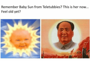 Dank, Memes, and Reddit: Remember Baby Sun from Teletubbies? This is her now...  Feel old yet? MEIRL by Bugnotnotthegreat FOLLOW 4 MORE MEMES.