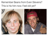 Funny, Even Stevens, and Bean: Remember Beans from Even Stevens?  This is his him now. Feel old yet? I found his Instagram @bean