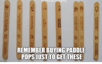 Paddle: REMEMBER BUYING PADDLE  POPSJUSTTO GET THESE