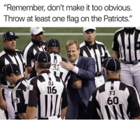 "Dank, Patriotic, and 🤖: ""Remember, don't make it too obvious.  Throw at least one flag on the Patriots.""  SJ  116  @GhettoGronk  FJ  60  05"