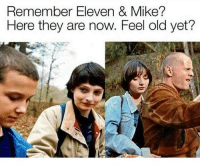 Laundry, Pulp Fiction, and Good: Remember Eleven & Mike?  Here they are now. Feel old yet? I miss genuinely good entertainment like Pulp Fiction, that movie is still epic 20 years later. Today our idea of entertainment is eating laundry detergent and dabbing youtubers. How did things go downhill so quickly?