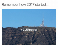 Never forget: Remember how 2017 started  HoLLYWeeD Never forget