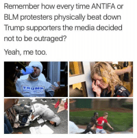 America, Memes, and Savage: Remember how every time ANTIFA or  BLM protesters physically beat down  Trump supporters the media decided  not to be outraged?  Yeah, me too  TRUMPI Don't believe the liberal lies that come through the mainstream media! liberal maga conservative constitution like follow presidenttrump resist stupidliberals merica america stupiddemocrats donaldtrump trump2016 patriot trump yeeyee presidentdonaldtrump draintheswamp makeamericagreatagain trumptrain triggered Partners --------------------- @too_savage_for_democrats🐍 @raised_right_🐘 @conservativemovement🎯 @millennial_republicans🇺🇸 @conservative.nation1776😎 @floridaconservatives🌴