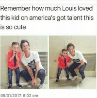 Memes, America's Got Talent, and 🤖: Remember how much Louis loved  this kid on america's got talent this  is so cute  05/01/2017, 6:02 pm i hate fake people - - - - - onedirection harrystyles niallhoran liampayne louistomlinson zaynmalik larrystylinson 1daf fangirl fandom 5sos ashtonirwin calumhood lukehemmings michaelclifford selfie tbt ziam gainpost gaintrain gaintrick followtrain sfs