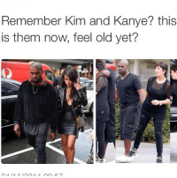 Feel old yet? 😂😂 Follow my personal @connorinsta: Remember Kim and Kanye? this  is them now, feel old yet? Feel old yet? 😂😂 Follow my personal @connorinsta
