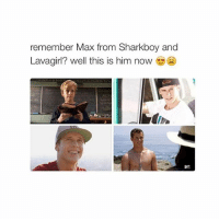 Love, Girl Memes, and Sharkboy and Lavagirl: remember Max from Sharkboy and  Lavagirl? well this is him now goodnight love u peeps