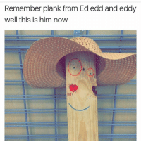 Feel old yet ➖➖➖➖➖➖➖➖➖➖➖➖➖➖➖➖➖➖➖ 🔵Follow @loljoa🔵 @FAMOUSPLANK: Remember plank from Ed edd and eddy  well this is him now Feel old yet ➖➖➖➖➖➖➖➖➖➖➖➖➖➖➖➖➖➖➖ 🔵Follow @loljoa🔵 @FAMOUSPLANK