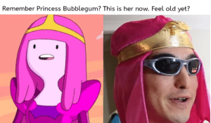 Princess Bubblegum, Adventure Time, and Princess: Remember Princess Bubblegum? This is her now. Feel old yet? She changed after Adventure Time ended