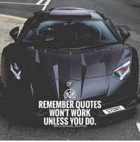 You can follow as many motivational pages as you want, screenshot the best quotes, change the wallpaper on your phone to stay motivated but if you don't take ACTION and start putting real WORK in your life, nothing it's gonna change and your life will be the same today, tomorrow and always. gettowork hustle millionairementor: REMEMBER QUOTE  WON'T WORK  UNLESS YOU DO  MENTOR You can follow as many motivational pages as you want, screenshot the best quotes, change the wallpaper on your phone to stay motivated but if you don't take ACTION and start putting real WORK in your life, nothing it's gonna change and your life will be the same today, tomorrow and always. gettowork hustle millionairementor