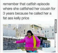 Fat Ass Kelly Price