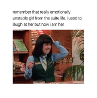 Funny, Life, and Girl: remember that really emotionally  unstable girl from the suite life. i used to  laugh at her but now i am her