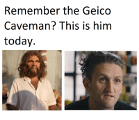 "Dank, Meme, and Http: Remember the Geico  Caveman? This is him  today. <p>Vlogging Is So Easy Even A Caveman Can Do It (by TheSenataur ) via /r/dank_meme <a href=""http://ift.tt/2vI47WH"">http://ift.tt/2vI47WH</a></p>"