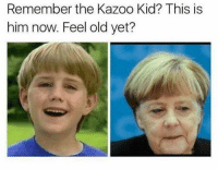 Time, Old, and Him: Remember the Kazoo Kid? This is  him now. Feel old yet? Where does the time go?