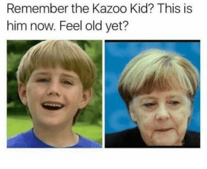 Reddit, Old, and Him: Remember the Kazoo Kid? This is  him now. Feel old yet? Kazoo kid