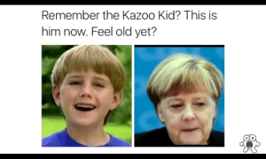 Old, Him, and Kid: Remember the Kazoo Kid? This is  him now. Feel old yet? Feel old yet?