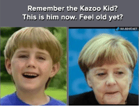 Ayy lmao: Remember the Kazoo Kid?  This is him now. Feel old yet? Ayy lmao