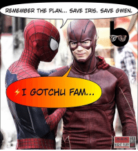 """Memes, SpiderMan, and Iris: REMEMBER THE PLAN...  SAVE IRIS, SAVE GWEN.  I GOTCHU FAM  22.01  2011  NIGHT FURY  ART Sometimes you gotta take matters into your own hands to save the women you love. 😂 This is me impatiently waiting for Flash Season 3's return... I'd love to see a conversation between Andrew Garfield's Spiderman and @grantgust's Flash. Team: """"I'm not losing anyone ever again."""" SuperFriends SpiderFriends TeamTragedy RunBarryRun -- Credit to @nightfury_artwork for the amazing original edit. 🚨 And be sure to listen to our latest podcast [LINK IN BIO] on our reviews of the Logan & PowerRangers Trailers and Season 2 of Voltron."""