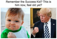 Remember the Success Kid? This is  him now, feel old yet? Go Vote!!