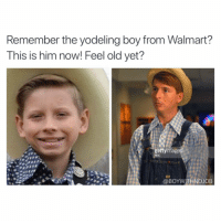 Serious question though- is 30 rock top 10 sitcoms of all time? JUSTICE FOR KENNITH (@ohemgslo) walmartkid: Remember the yodeling boy from Walmart?  This is him now! Feel old yet?  gettyimag  @BOYWITHNOJOB Serious question though- is 30 rock top 10 sitcoms of all time? JUSTICE FOR KENNITH (@ohemgslo) walmartkid