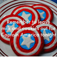 America, Cookies, and Memes: Remember to leave  milk ond cookies out for  Captain America toniaht