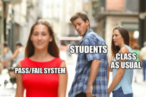 Remember to sign your school's petition to move to pass or fail grading: Remember to sign your school's petition to move to pass or fail grading