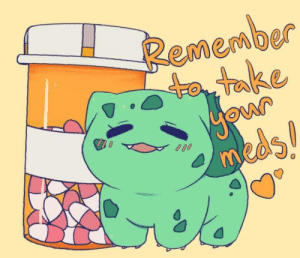 You will be okay: Remember  to take  0  meds  MO You will be okay