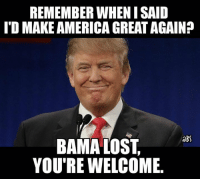 REMEMBER WHEN ISAID  ITO MAKEAMERICAGREATAGAIN?  BS  BAMA LOST  YOU'RE WELCOME Making college football Great again! #RollTearsRoll  Like our page - College Football Trash Talk Nation