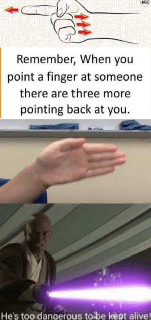 Its a simple spell: Remember, When you  point a finger at someone  there are three more  pointing back at you  He's too danaerous to be kept alive! Its a simple spell