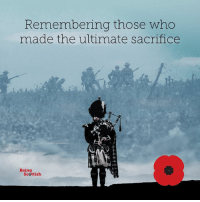 On this day in 1918: The First World War ended.  The guns were finally silenced on the 11th hour of the 11th day of the 11th month. Over 100,000 Scottish people were killed during the war.   Today we remember those who lost their lives in the two World Wars and also our servicemen killed or injured since 1945.: Remembering those who  made the ultimate sacrifice  Being  Scsttish On this day in 1918: The First World War ended.  The guns were finally silenced on the 11th hour of the 11th day of the 11th month. Over 100,000 Scottish people were killed during the war.   Today we remember those who lost their lives in the two World Wars and also our servicemen killed or injured since 1945.