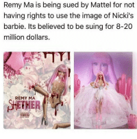 Diss, Memes, and 🤖: Remy Ma is being sued by Mattel for not  having rights to use the image of Nicki's  barbie. Its believed to be suing for 8-20  million dollars.  REMY MA Rumors are that RemyMA is reportedly being sued for not clearing the rights to her nickiminaj diss cover art.