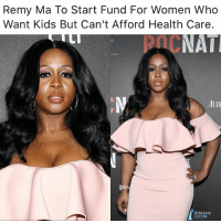 "Apparently, Memes, and Audi: Remy Ma To Start Fund For Women Who  Want Kids But Can't Afford Health Care.  NAT  AUDI  BARCLAYS  CENTER ""Remy Ma wants to help more women experience the gift of motherhood. The ""SHETHER"" rapper plans to start a fund for women who can't afford medical treatments like vitro fertilization. Remy's own experience with a miscarriage apparently opened her eyes."" @moorinformation"