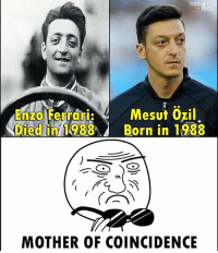 What a coincidence 😲 🔺FREE FOOTBALL EMOJIS➡️LINK IN OUR BIO!: REN  Mesut 0zil  Enzo Ferrari:Mesut Ozil  Died in 1988 Born in 1988  MOTHER OF COINCIDENCE What a coincidence 😲 🔺FREE FOOTBALL EMOJIS➡️LINK IN OUR BIO!