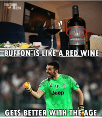 Buffon 🔥 🔺FREE FOOTBALL EMOJIS -> LINK IN OUR BIO!!! Credit ➡️ @thefootballarena: RENA  BUFFON IS LIKE A RED WINE  Jeep  GETS BETTER WITH THE AGE Buffon 🔥 🔺FREE FOOTBALL EMOJIS -> LINK IN OUR BIO!!! Credit ➡️ @thefootballarena
