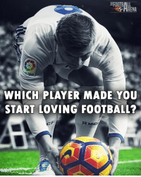 Football, Memes, and Link: RENA  liga  WHICH PLAYER MADE YOU  START LOVING FOOTBALL?  RMC Which Player👇 🔺FREE LIVE FOOTBALL APP -> LINK IN BIO!! Follow ➡️ @thefootballarena