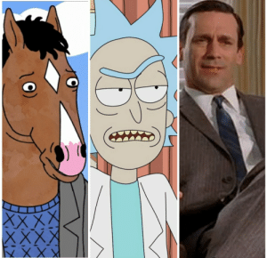 """Be Like, Complex, and Fail: renehta:  Rick Sanchez, Don Draper,  and BoJack Horseman are three examples of a popular male character trope: the intelligent, talented, toxic, disconnected, detached man who fails to connect with others and is consistently and wildly self destructive in his quest to fill an emotional void with anything but human connection.  The problem with this character archetype lies with the fans, insofar as a lot of people, a specific subset of men in particular, miss the entire point of the character.   They're so easily sucked in by the flashy veneer of masculine bravado on the surface of these damaged characters that they fail to understand why the characters are presented this way: you do not want to be like them.  You are not supposed to identify with them positively or see them as someone to emulate, you are not supposed to sincerely root for them to win most of the time, they are antiheros.   In spite of being the protagonist Rick, Don, and BoJack are almost never the """"good guy"""" in any given scenario, they are almost always selfishly motivated, and explicitly harming innocent people for their own gain. The rare moments of redemption usually don't last.   Idolizing and lionizing these characters as an ideal or something to aspire to entirely misses the concept of the characters, and worse, celebrates behavior that is explicitly shown to be toxic and harmful.    If you identify as """"a Rick"""" then the entire concept of the show has gone completely over your head. The creators of all three shows position their characters clearly, and get more blatant with each season.  To be clear, seeing negative traits in yourself and identifying with the struggle to improve them, or wanting these characters to change and grow is not what we're referring to here, but rather the explicit support for and celebration of these characters as they are.  This isn't even a critique of the characters themselves. All of whom are well written, interesting, and complex, bu"""