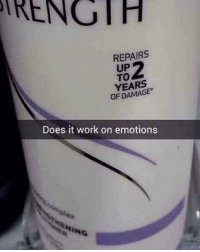 Memes, Work, and 🤖: RENGTH  REPAIRS  UP  TO  YEARS  OF DAMAGE  Does it work on emotions  İNG