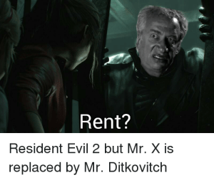 Rent Resident Evil 2 But Mr X Is Replaced By Mr Ditkovitch Oh My