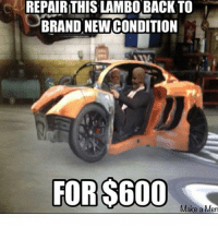 Logic, Memes, and Ps4: REPAIRTHIS LAMBO BACK TO  BRAND NEW CONDITION  FOR $600  Make a Merr Gta logic Follow me @jaxramse for daily content Check out @cod.place @gamiing.memes @gamersbanter @gamingposts.ig @thecodgamers cod codmeme codmemes callofduty callofdutymeme callofdutymemes gfuel game infinitewarfare IW Rs6 rainbow6siege mwr gaming gamingmemes gamer battlefield battlefield1 gta gtav gta5 gtavonline bo2 bo3 csgo modding xbox xboxone ps4 pc
