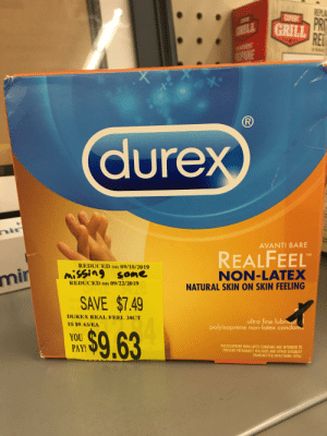 Condom, Pregnancy, and Hope: REPLA  PR  RE  EXPERT  GRILL  ILL  www  OPANE  R)  durex  nin  AVANTI BARE  REALFEEL  NON-LATEX  TM  REDUCED on 09/10/2019  MiSSing sone  mir  REDUCED on 09/22/2019  NATURAL SKIN ON SKIN FEELING  SAVE $7.49  DUREX REAL FEEL 24CT  ultra fine lubneaf  polyisoprene non-latex condoms  IS $9.63/EA  $9.63  YOU  PAY!  POLYISOPRENE NON-LATEX CONDOM ARE INTENDED TO  PREVENT PREGNANCY HIV/AIDS AND OTHER SEXUALLY  TRANSMITTED INFECTIONS (STIS) I just hope it wasn't a return