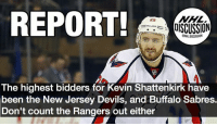 Three New York area teams are high on Shattenkirk. Which one will out bid the others? Devils Sabres Rangers Metro NHLDiscussion FreeAgency: REPORT!  ISCUSSION  The highest bidders for Kevin Shattenkirk have  been the New Jersey Devils, and Buffalo Sabres.  Don't count the Rangers out either Three New York area teams are high on Shattenkirk. Which one will out bid the others? Devils Sabres Rangers Metro NHLDiscussion FreeAgency