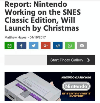 🙏🏼 This would be so cool!!!!... https://t.co/6xN39yFheB: Report: Nintendo  Working on the SNES  Classic Edition, Will  Launch by Christmas  Matthew Hayes 04/19/2017  Start Photo Gallery  NINTENDO CLASSIC MINI  Nintendo  ENTERTAINMENT  SUSTEIm 🙏🏼 This would be so cool!!!!... https://t.co/6xN39yFheB