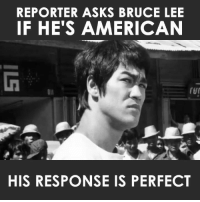 Goals, Memes, and Videos: REPORTER ASKS BRUCE LEE  IF HE'S AMERICAN  Oll  HIS RESPONSE IS PERFECT Follow me at Gavin Nascimento or my main page >>> A New Kind Of Human Video Credit: Anonymous & Bruce Lee  If we all wanna be free and live in a peaceful world, with a clean environment, what else really matters accept working together to attain that goal?  #OneLove