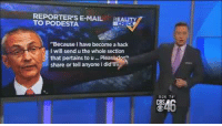 """Memes, True, and Break: REPORTERS E-MAIL  EA  TO PODESTA.  """"Because I have become a hack  I will send uthe whole section  that pertains to u Plea  share or tell anyone I did It's not where the emails came from that matters. What matters is if what they reveal is true.  Ben Swann breaks it down.   #WikiLeaks"""