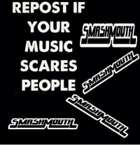 Music Memes: REPOST IF  YOUR  MUSIC  SCARES  PEOPLE