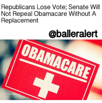 "Republicans Lose Vote; Senate Will Not Repeal Obamacare Without A Replacement - blogged by: @eleven8 ⠀⠀⠀⠀⠀⠀⠀⠀⠀ ⠀⠀⠀⠀⠀⠀⠀⠀⠀ Just one day after Republicans voted to begin debate over repealing Obamacare, their first effort at completely repealing the bill without a replacement has failed. ⠀⠀⠀⠀⠀⠀⠀⠀⠀ ⠀⠀⠀⠀⠀⠀⠀⠀⠀ The results came down to a vote of 45-55, with 7 Republicans voting in opposition of the measure. Just two years ago, the same measure made it passed Senate but was vetoed by President BarackObama. ⠀⠀⠀⠀⠀⠀⠀⠀⠀ ⠀⠀⠀⠀⠀⠀⠀⠀⠀ ""I'm for repeal and replace and we're going to continue to work on a replacement,"" Rob Portman (R-Ohio) said. ""I didn't think repeal only was appropriate because it didn't provide for those people who are stuck in the status quo."" ⠀⠀⠀⠀⠀⠀⠀⠀⠀ ⠀⠀⠀⠀⠀⠀⠀⠀⠀ Surprisingly, Sen. JohnMcCain was one of the Republicans that voted against repealing Obamacare without a replacement. ⠀⠀⠀⠀⠀⠀⠀⠀⠀ ⠀⠀⠀⠀⠀⠀⠀⠀⠀ The next option is for Republicans to come up with a replacement for Obamacare or consider a ""skinny"" repeal (modifying Obamacare and getting rid of the penalties requiring all citizens to have health care and all employers to provide it). ⠀⠀⠀⠀⠀⠀⠀⠀⠀ ⠀⠀⠀⠀⠀⠀⠀⠀⠀ According to CNNMoney, however, a ""skinny"" repeal would wreck the insurance market. ⠀⠀⠀⠀⠀⠀⠀⠀⠀ ⠀⠀⠀⠀⠀⠀⠀⠀⠀ ""If there is no longer a requirement for everyone to purchase coverage, it is critical that any legislation includes strong incentives for people to obtain health insurance and keep it year-round,"" the Blue Cross Blue Shield Association said in a statement. ""A system that allows people to purchase coverage only when they need it drives up costs for everyone."": Republicans Lose Vote; Senate Will  Not Repeal Obamacare Without A  @balleralert  BAMACARE  Replacement  NaturalNews.com Republicans Lose Vote; Senate Will Not Repeal Obamacare Without A Replacement - blogged by: @eleven8 ⠀⠀⠀⠀⠀⠀⠀⠀⠀ ⠀⠀⠀⠀⠀⠀⠀⠀⠀ Just one day after Republicans voted to begin debate over repealing Obamacare, their first effort at completely repealing the bill without a replacement has failed. ⠀⠀⠀⠀⠀⠀⠀⠀⠀ ⠀⠀⠀⠀⠀⠀⠀⠀⠀ The results came down to a vote of 45-55, with 7 Republicans voting in opposition of the measure. Just two years ago, the same measure made it passed Senate but was vetoed by President BarackObama. ⠀⠀⠀⠀⠀⠀⠀⠀⠀ ⠀⠀⠀⠀⠀⠀⠀⠀⠀ ""I'm for repeal and replace and we're going to continue to work on a replacement,"" Rob Portman (R-Ohio) said. ""I didn't think repeal only was appropriate because it didn't provide for those people who are stuck in the status quo."" ⠀⠀⠀⠀⠀⠀⠀⠀⠀ ⠀⠀⠀⠀⠀⠀⠀⠀⠀ Surprisingly, Sen. JohnMcCain was one of the Republicans that voted against repealing Obamacare without a replacement. ⠀⠀⠀⠀⠀⠀⠀⠀⠀ ⠀⠀⠀⠀⠀⠀⠀⠀⠀ The next option is for Republicans to come up with a replacement for Obamacare or consider a ""skinny"" repeal (modifying Obamacare and getting rid of the penalties requiring all citizens to have health care and all employers to provide it). ⠀⠀⠀⠀⠀⠀⠀⠀⠀ ⠀⠀⠀⠀⠀⠀⠀⠀⠀ According to CNNMoney, however, a ""skinny"" repeal would wreck the insurance market. ⠀⠀⠀⠀⠀⠀⠀⠀⠀ ⠀⠀⠀⠀⠀⠀⠀⠀⠀ ""If there is no longer a requirement for everyone to purchase coverage, it is critical that any legislation includes strong incentives for people to obtain health insurance and keep it year-round,"" the Blue Cross Blue Shield Association said in a statement. ""A system that allows people to purchase coverage only when they need it drives up costs for everyone."""
