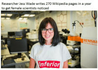 Wikipedia, Pages, and Raman: Researcher Jess Wade writes 270 Wikipedia pages in a year  to get female scientists noticed  RENISHA  rvia Raman  Inferior <p>Inspiring others</p>