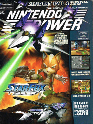 I really miss those gaming magazines: RESIDENT EVIL 4 SURVIVAL  THE ONL o CIAL SOURCE  NINTEND o  GAMECUBE  GUIDE  ME BOY NONINNCE  NINTENDO  FOOWER  TECU  OS.  PRSRT STD  U.S. POSTAGE  PAID  NINTENDO  loF AMERICA INC  rea.Bax 90  Red  2004  NINTENDO  POWER  AWARDS  NOMINATIONS  e  e  IT  NEED FOR SPEED  UNDERGROUND 2  SiTARFOX  A SAU T  NBA STREET V3  FIGHT  NIGHT  PUNCH  -OUT!!  meets I really miss those gaming magazines