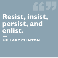 Hillary Clinton, Memes, and Tomorrow: Resist, insist,  persist, and  enlist.  HILLARY CLINTON The Senate returns tomorrow to debate #Trumpcare. And we'll be ready for them. Share if you'll fight to protect our health care.