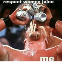 Respecting women is getting huge! Buy while you can and don't miss out!: respect women Juice Respecting women is getting huge! Buy while you can and don't miss out!